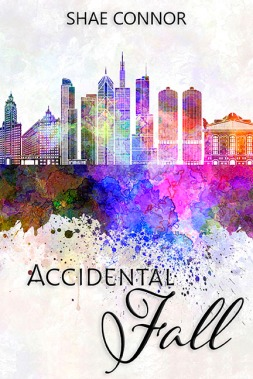 Chicago skyline in watercolor background, title Accidental Fall, author Shae Connor